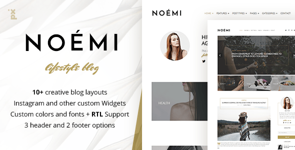 Noemi – Standard of living & Vogue Blog – WP Theme Download