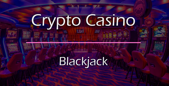 Blackjack Recreation Add-on for Crypto On line casino – Download