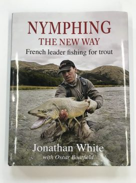 Nymphing the New Way by Jonathan White.