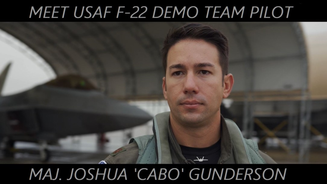 Meet USAF F-22 Demo Team Pilot - Maj. Joshua 'Cabo' Gunderson