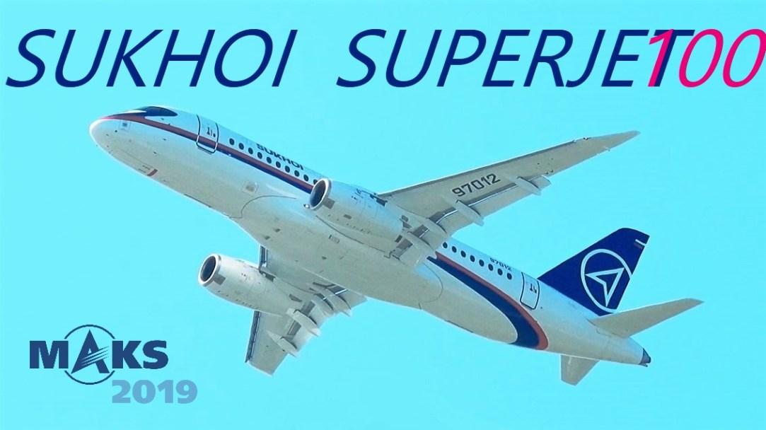 Sukhoi Superjet 100 at MAKS Airshow