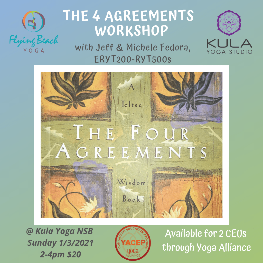 the 4 agreements workshop flying