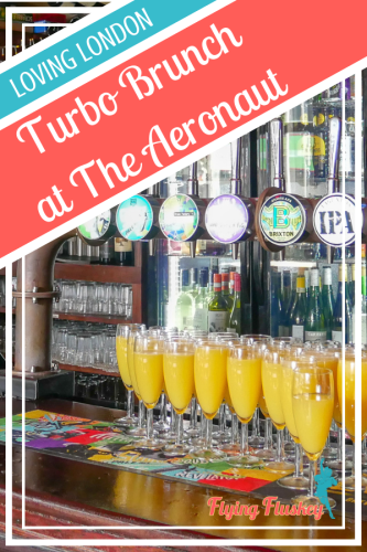 full review of London's best bottomless brunch. This is Turbo Brunch at the Aeronaut whre you will find, food, fun and fizz! #londonbottomlessbrunch