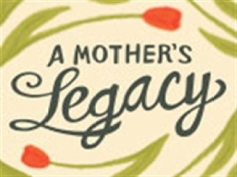 www.livingword.org/a-mothers-legacy