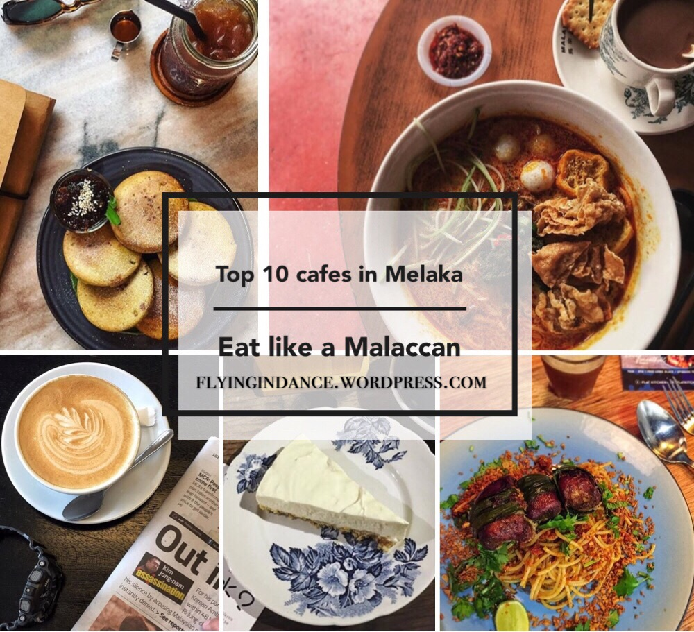 Top 10 cafes in Malacca: jom makan minum with the Malaccan