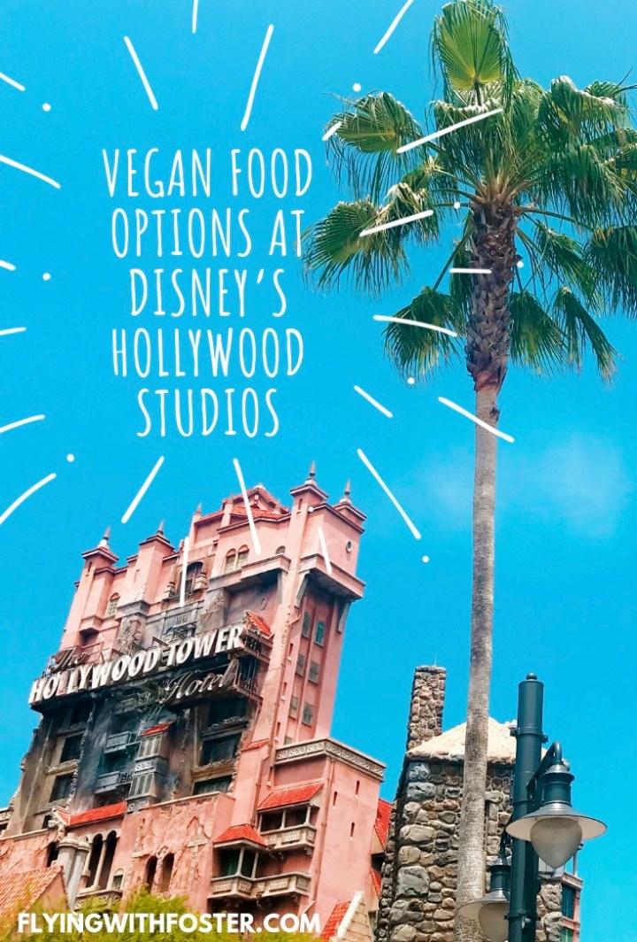 Vegan Food Options at Disney's Hollywood Studios