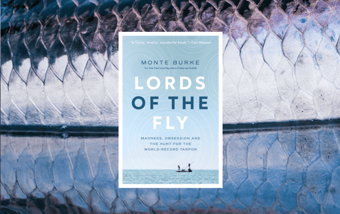 Lords of the Fly by Monte Burke