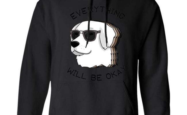 Everything Will Be Okay Tee Cool Labrador Gift Dog T Shirt Anz Hoodie Mt Mugartshop