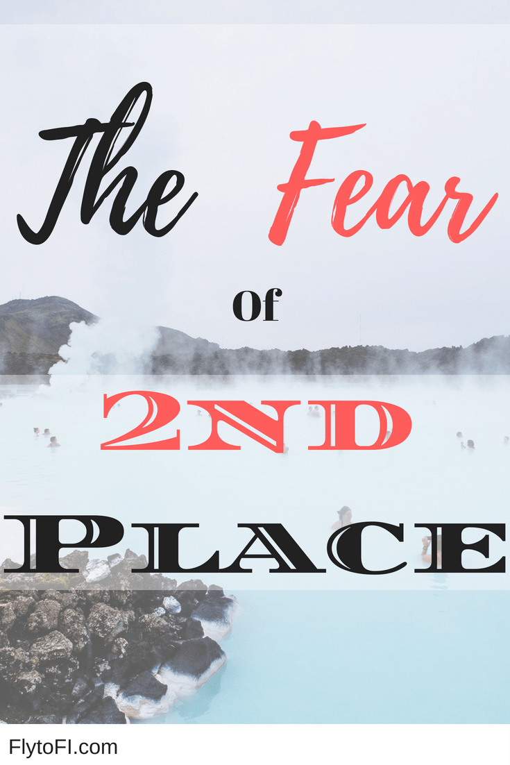 The Fear of Second Place