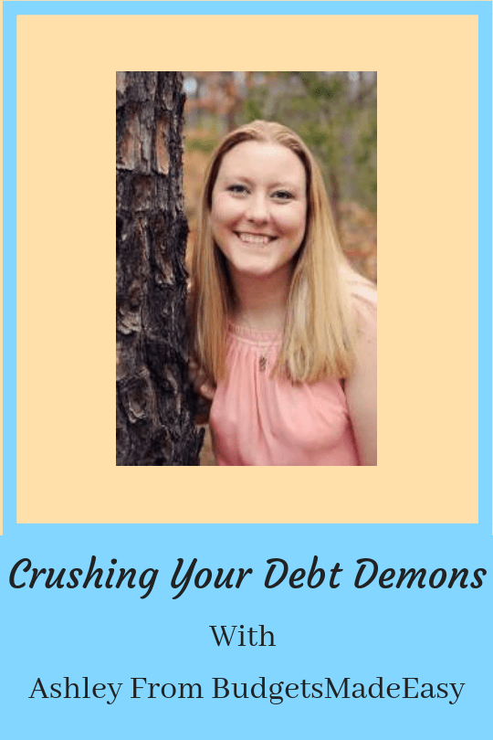 Crushing Your Debt Demons | Ashley from Budgets Made Easy