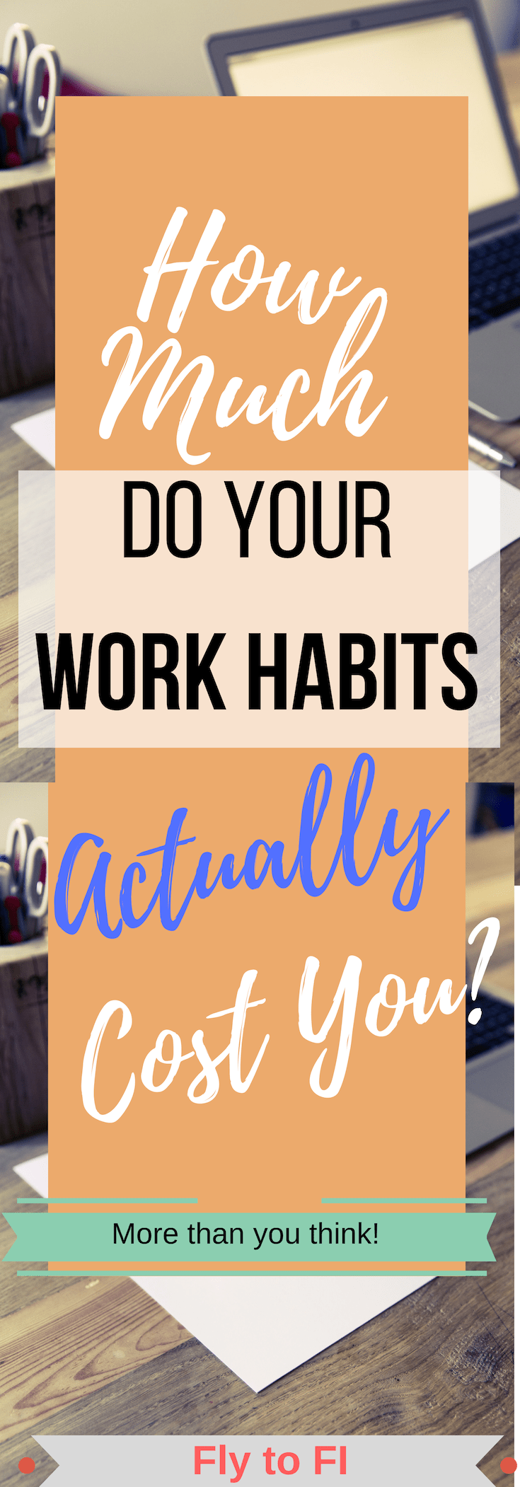 How Much Do Your Work Habits Actually Cost You