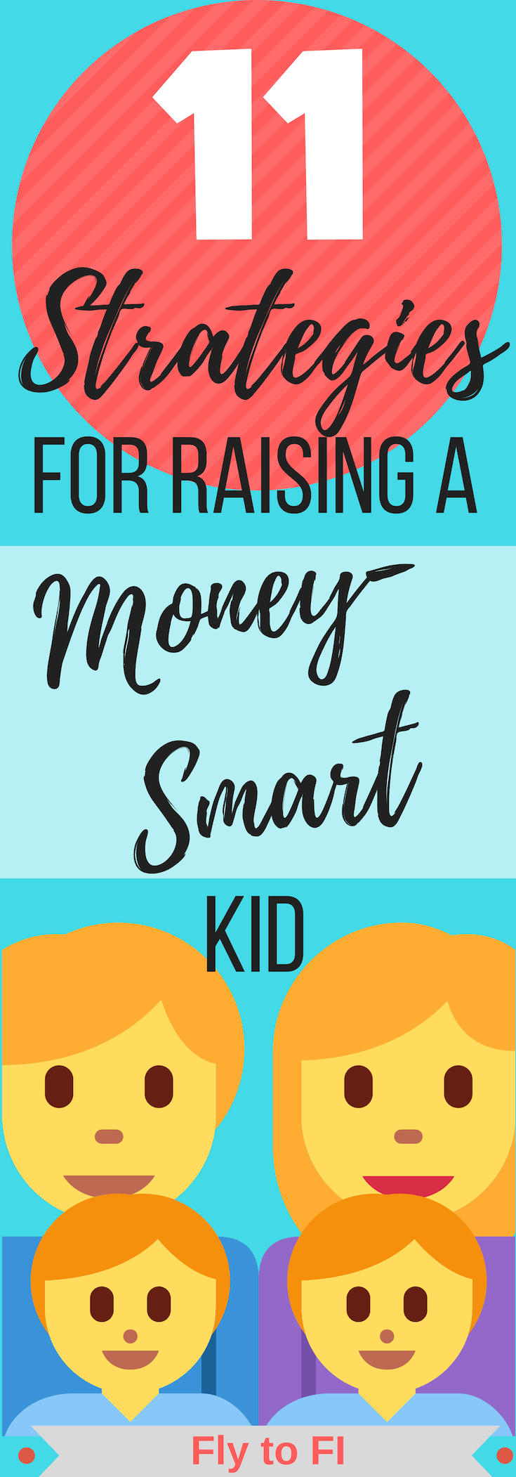 11 Strategies for Raising a Money-Smart Kid