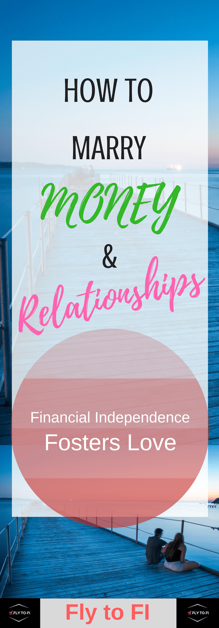Financial Independence and Relationships