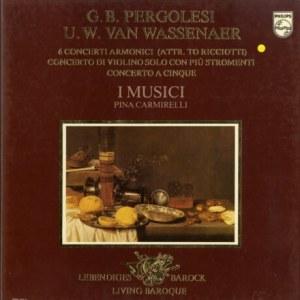 NL PHILIPS 6768 163 イ・ムジチ合奏団 ペルゴレージ/ヴァッセナール・協奏曲集