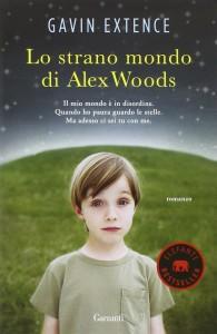 Lo strano mondo di Alex Woods - Gavin Extence
