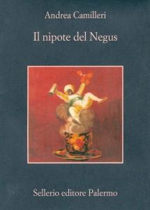 Il nipote del Negus - Andrea Camilleri