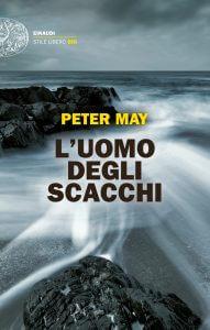 L'uomo degli scacchi - Peter May