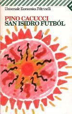 San Isidro Futbol - Pino Cacucci