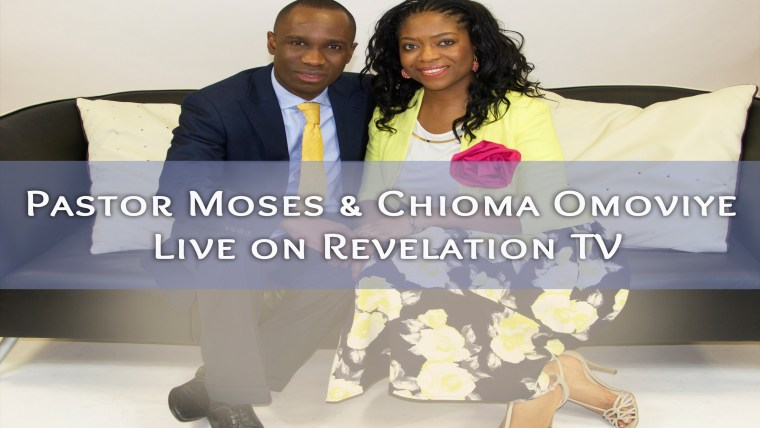 Pastor Moses & Chioma Omoviye Live on Revelation TV