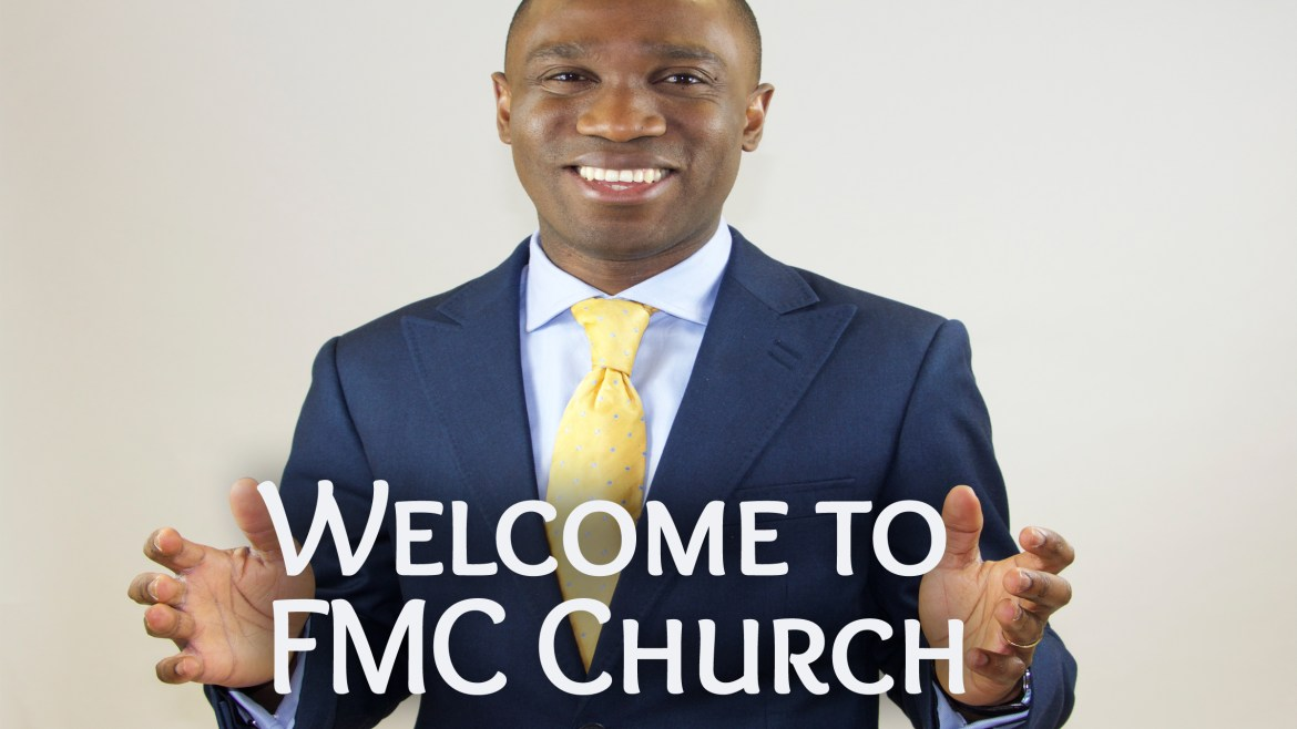 Welcome to FMC Church