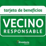 RIVADAVIA: Tarjeta Vecino Responsable!!