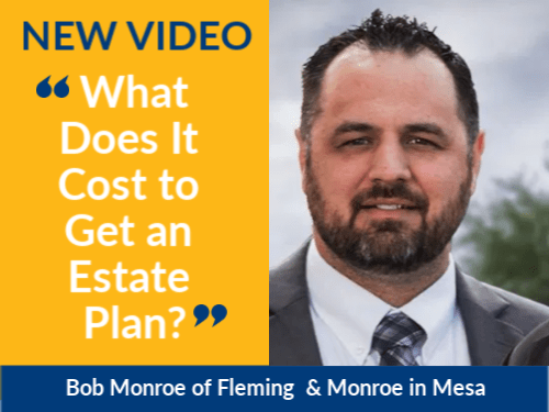 Bob Monroe, estate plan attorney at Fleming & Monroe, talks about the cost of estate plans.