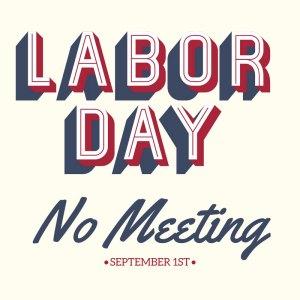 September 1st – No Meeting