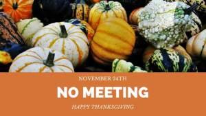 November 24th No Meeting