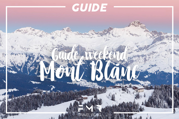 Guide Weekend Mont-Blanc