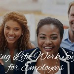 Creating Life-Work Synergy for Employees