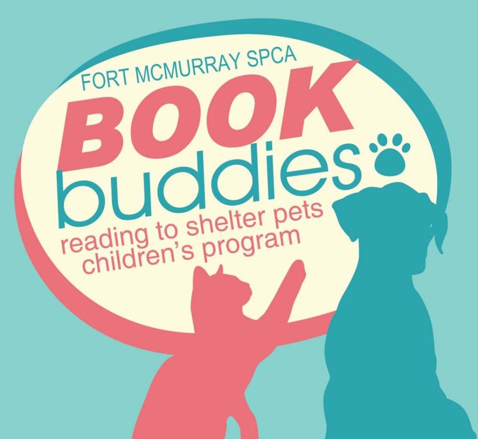 Book Buddies @ Fort McMurray SPCA | Fort McMurray | Alberta | Canada