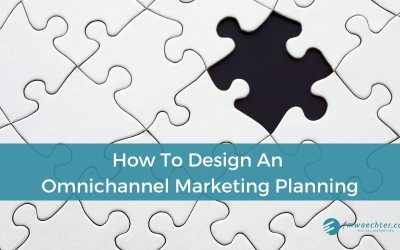 How To Design An Omnichannel Marketing Planning