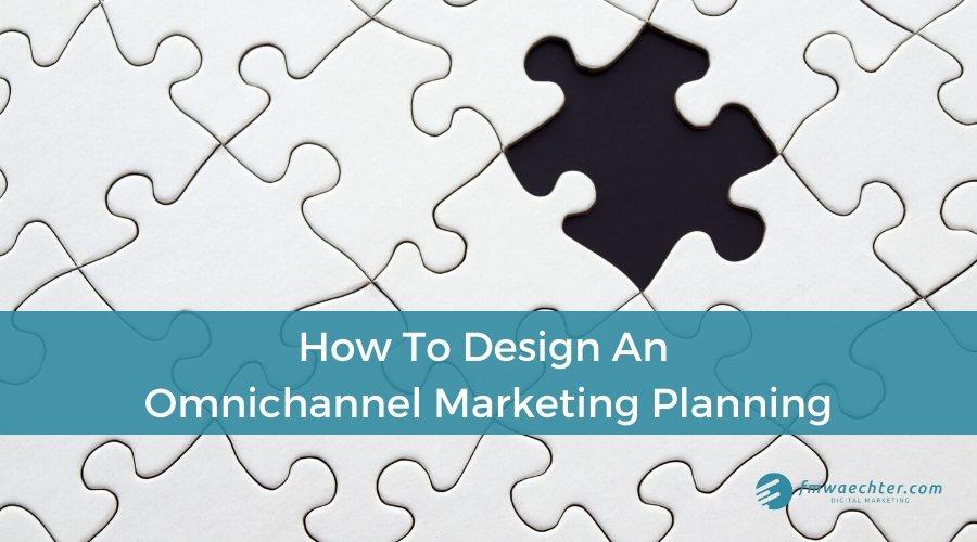 Omnichannel Marketing Planning