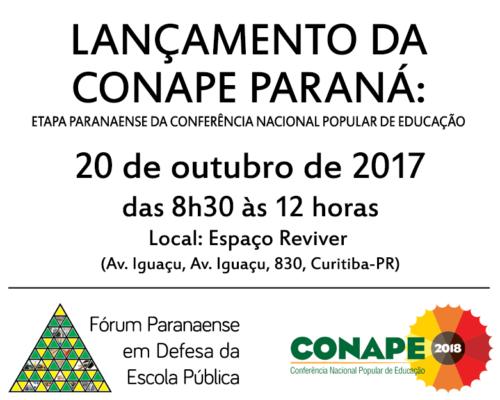 [PR] Lançamento da CONAPE Paraná nesta sexta-feira (20), em Curitiba (PR)