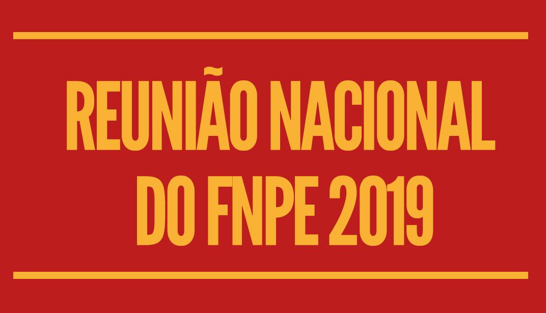 Fórum Nacional Popular de Educação (FNPE) promove sua primeira reunião de 2019 com fóruns estaduais e municipais.