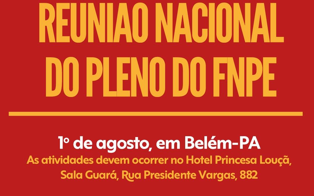 Reunião do Pleno do FNPE será realizada no dia 1º de agosto em Belém (PA)