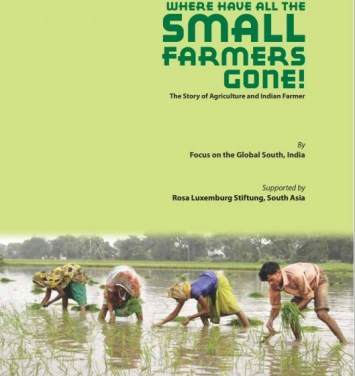 Where Have All the Small Farmers Gone? The Story of Agriculture and Indian Farmers