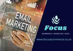 Email Marketing | Focus Ecommerce & Marketing