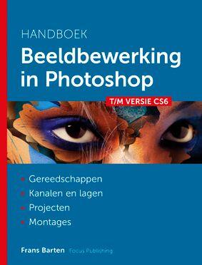 Focus Publishing Frans Barten beeldbewerking in photoshop
