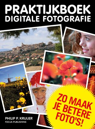 Focus Publishing Philip Kruijer praktijkboek digitale fotografie