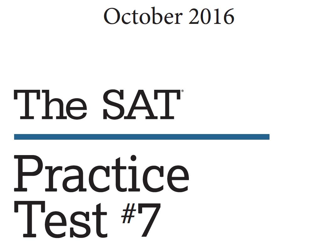 October 2016 SAT Test - Practice Test 7