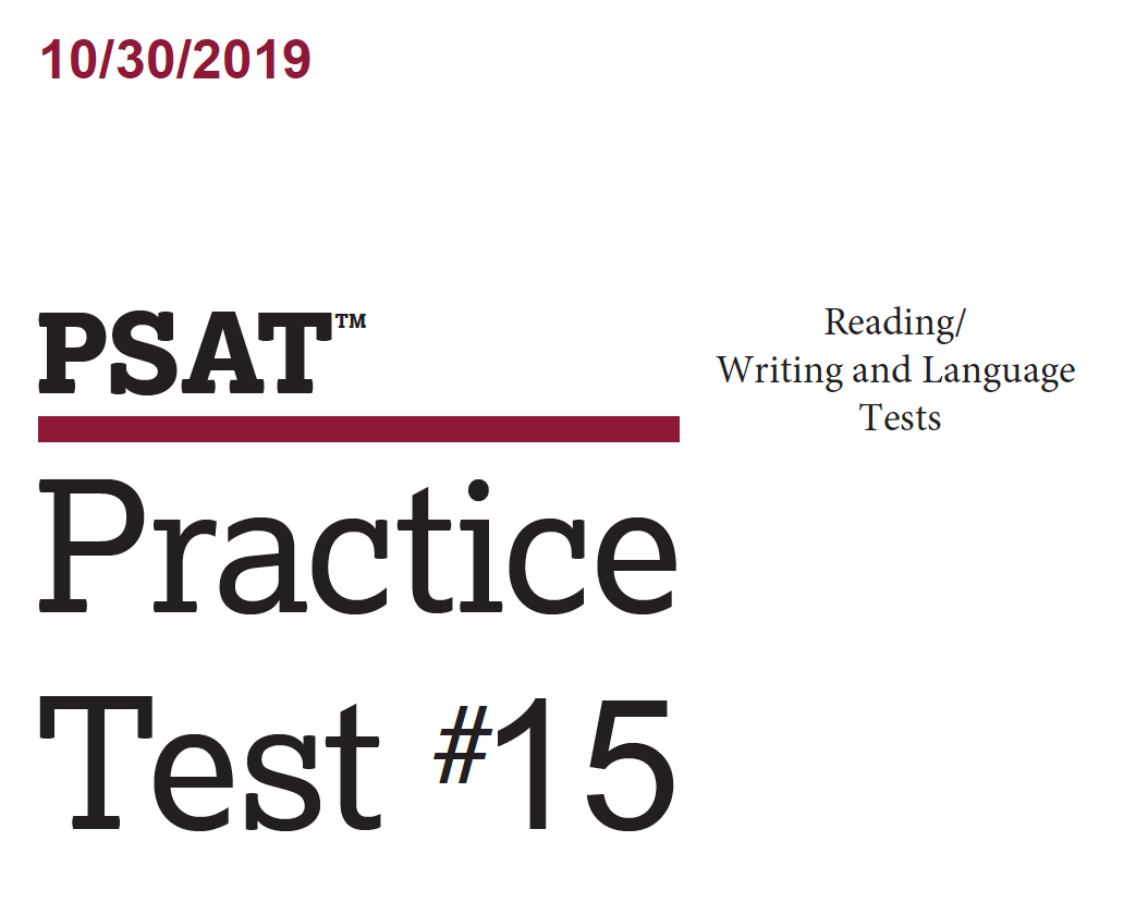 October 2019 PSAT Test - 10-30-2019 - Reading - Writing and Language Tests