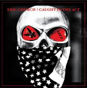 Eric Church Live