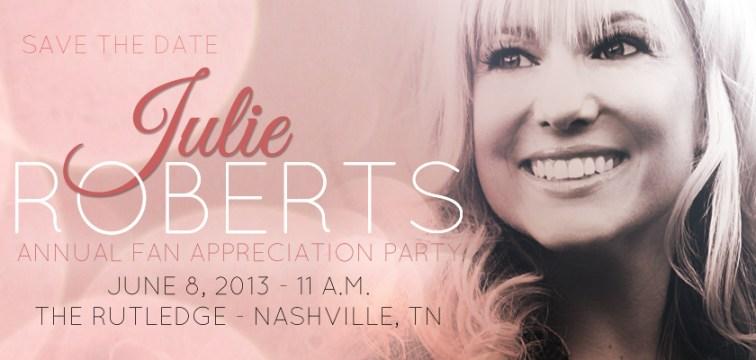 Julie Roberts Fan Appreciation Save The Date