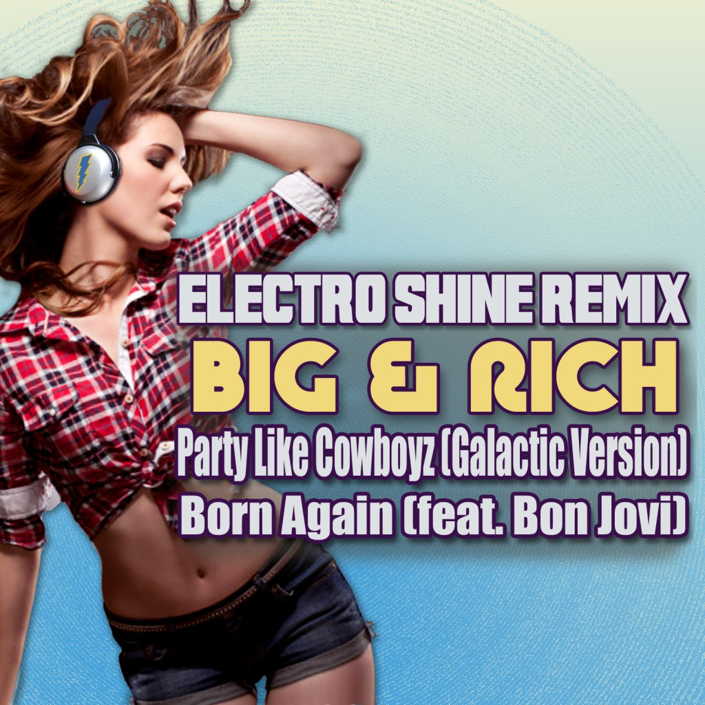 Big and Rich Remix