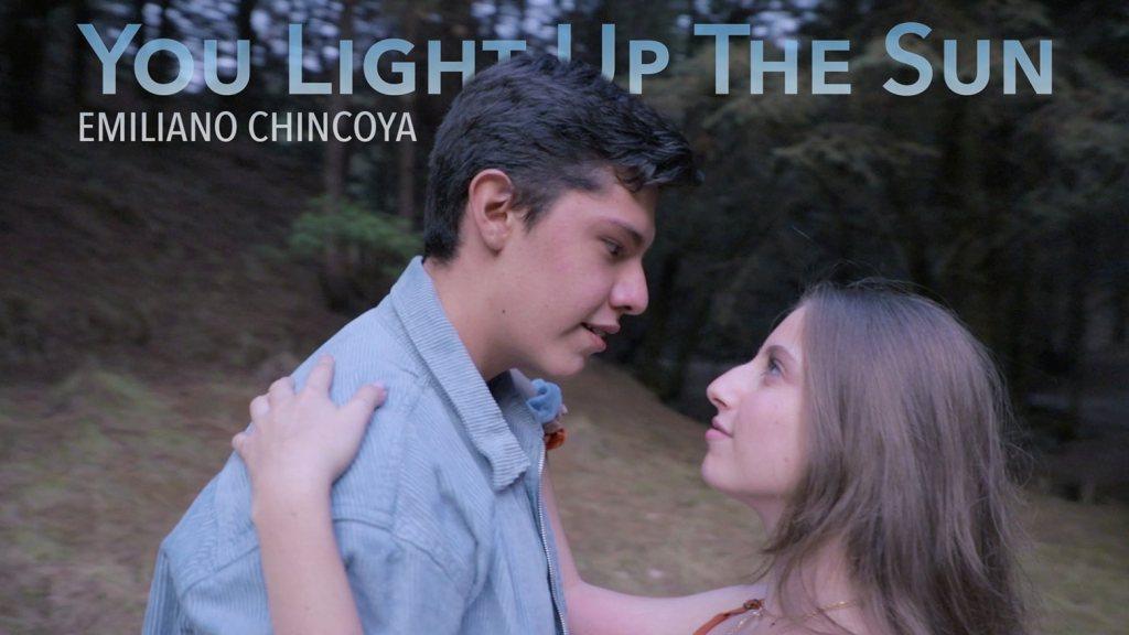 Producción de Videoclip - You Light Up The Sun - Emiliano Chincoya