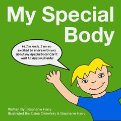 Book cover of My Special Body by Stephanie Harry