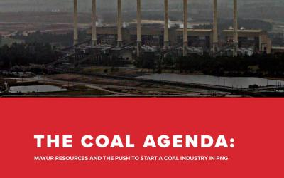 THE COAL AGENDA: Mayur Resources and the push to start a coal industry in PNG