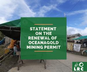 LRC decries renewal of OceanaGold mining permit