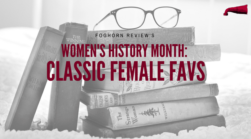 Women's History Month: Classic Female Favs